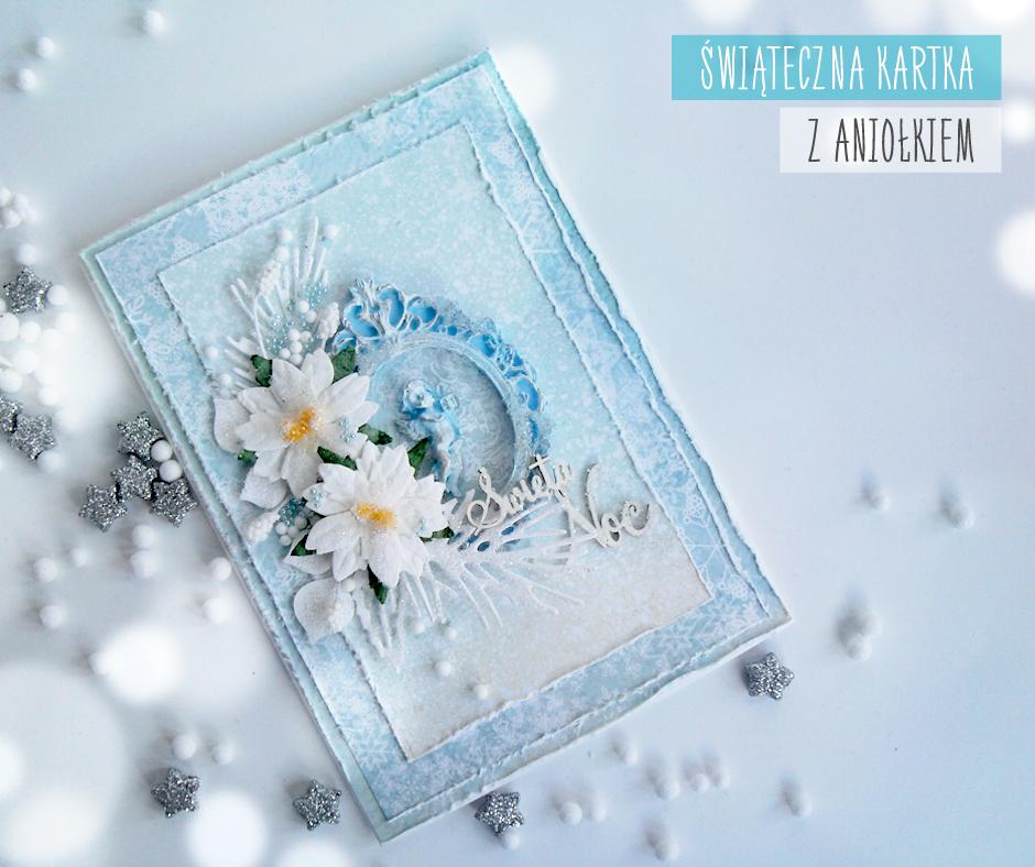 bożonarodzeniowa kartka z aniołkiem handmade